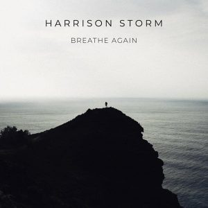 Breathe Again - Harrison Storm cover