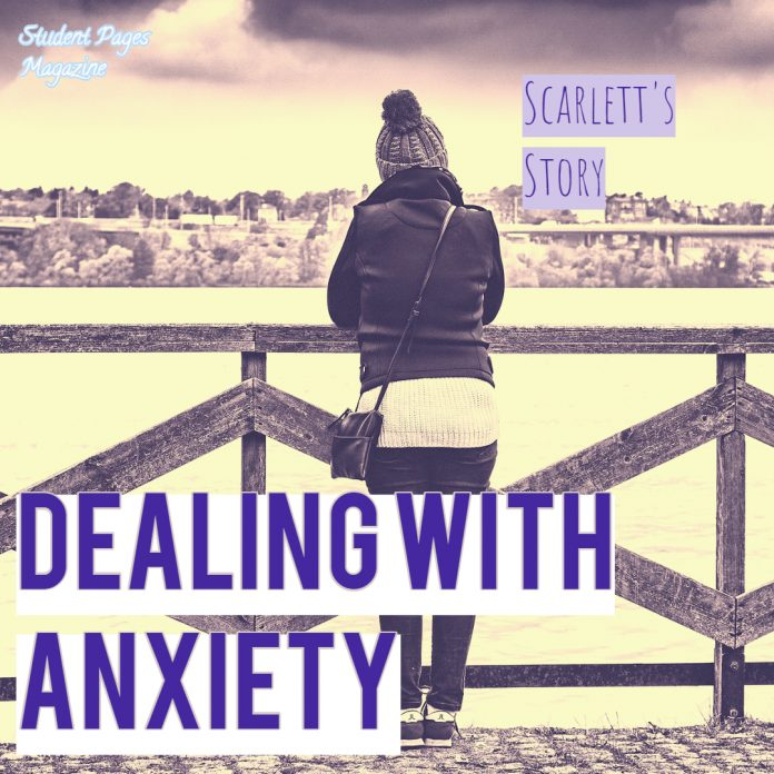Dealing with anxiety: Scarlett's Story